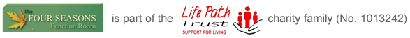 Four Seasons is part of the Life Path Trust Support for Living Charity